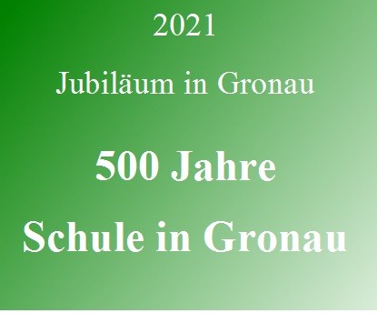 500 Jahre Schule in Gronau